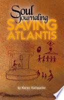 Soul Journaling - Saving Atlantis