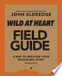 Wild at Heart Field Guide  Revised Edition Book PDF