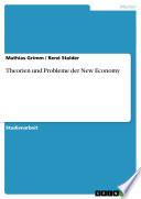 Theorien und Probleme der New Economy