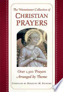 The Westminster Collection of Christian Prayers In Finding The Appropriate Prayer For