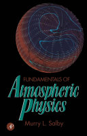 Fundamentals Of Atmospheric Physics book