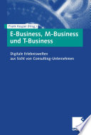 E Business  M Business und T Business