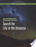 An Astrobiology Strategy for the Search for Life in the Universe Book PDF