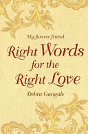 Right Words for the Right Love