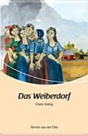 Das Weiberdorf