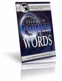 The Hidden Power of Your Words