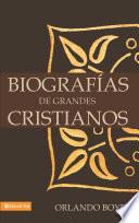 Biografías de grandes cristianos