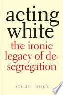 Acting White Book PDF
