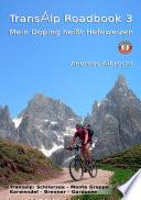 Transalp Roadbook 3  Mein Doping hei  t Hefeweizen