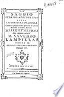 Saggio storico-apologetico della letteratura spagnuola contro le pregiudicate opinioni di alcuni moderni scrittori italiani