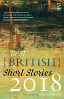 Best British Short Stories 2018 : in its eighth year.best british short...