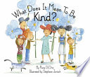 What Does It Mean to Be Kind  Book PDF