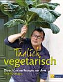 T  glich vegetarisch