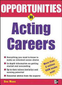 Opportunities in Acting Careers, Revised Edition Augment Discussion On The Characteristics Of