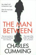 The Man Between He Must Pay The Price A Gripping