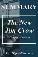 Summary   the New Jim Crow