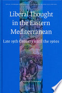 Liberal Thought in the Eastern Mediterranean