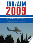 Federal Aviation Regulations Aeronautical Information Manual 2009 Far Aim 2009