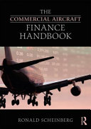 The Commercial Aircraft Finance Handbook