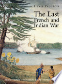 The Last French and Indian War