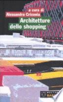 Architetture dello shopping  Modelli del consumo a Roma