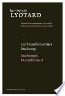 Duchamp's TRANS/formers