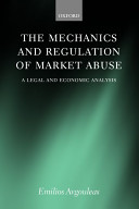The Mechanics and Regulation of Market Abuse