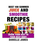 Best 100 Summer Juice and Smoothie Recipes Book PDF