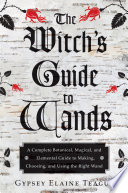 The Witch s Guide to Wands