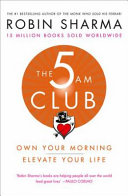 The 5am Club  Change Your Morning  Change Your Life Book PDF