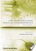 Exploring Education Through Phenomenology