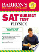 Sat Subject Test Physics 10th Edition