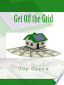 Get Off The Grid : an average house is linked...
