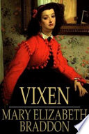 Vixen by Mary Elizabeth Braddon