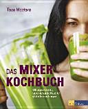 Das Mixer Kochbuch