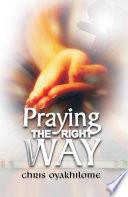Praying The Right Way