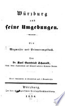 Würzburg und seine Umgebungen