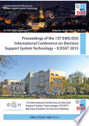 Proceedings Of The 1st Ewg Dss International Conference On Decision Support System Technology Icdsst 2015