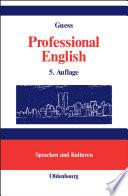 Professional English in Science and Technology  Englisch f  r Wissenschaftler und Studenten