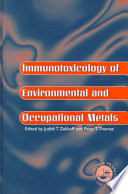 Immunotoxicology Of Environmental And Occupational Metals book