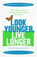 Look Younger Live Longer