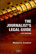 The Journalist s Legal Guide