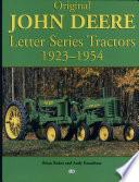 Original John Deere Letter Series Tractors 1923 1954