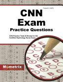 CNN Exam Practice Questions  CNN Practice Tests and Review for the Certified Nephrology Nurse Exam