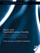 Music and Twentieth century Tonality