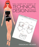 The Complete Book of Technical Design for Fashion and Technical Designers