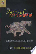 The Novel and the Menagerie