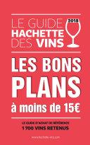 Guide Hachette des vins 2018 bons plans à moins de 15€