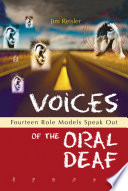 Voices of the Oral Deaf The Allegiance Of Some To Deaf