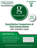 Quantitative Comparisons   Data Interpretation GRE Strategy Guide  2nd Ed